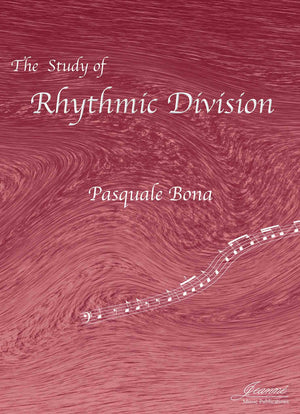 Bona (Anderson): The Study of Rhythmic Division (Bass Clef)