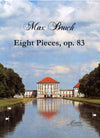 Bruch: Eight Pieces, op. 83 for Clarinet, Viola (Cello) and Piano