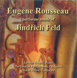 Rousseau: Music of Jindrich Feld