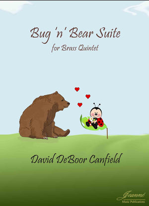 Canfield: Bug 'n' Bear for Brass Quintet