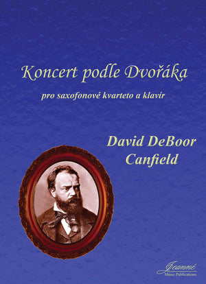 Canfield: Concerto after Dvorak for Saxophone Quartet and Piano