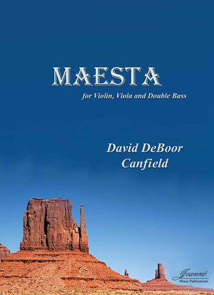 Canfield: Maesta for Violin, Viola and Double Bass