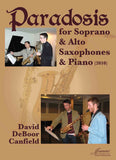 Canfield: Paradosis for Soprano and Alto Saxophones and Piano