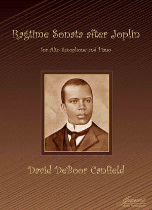 Canfield: Ragtime Sonata after Joplin for Alto Saxophone and Piano