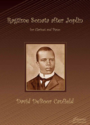 Canfield: Ragtime Sonata after Joplin for Clarinet and Piano