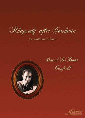 Canfield: Rhapsody after Gershwin (violin and piano)
