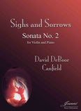 Canfield: Sighs and Sorrows (Sonata No. 2 for Violin and Piano)