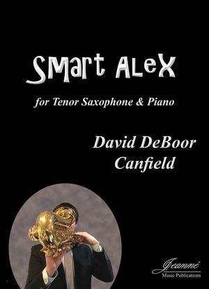Canfield: Smart Alex for Tenor Saxophone and Piano