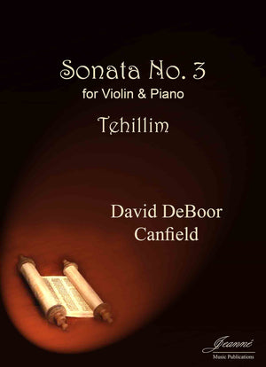 Canfield: Sonata No. 3 for Violin and Piano (Tehillim)