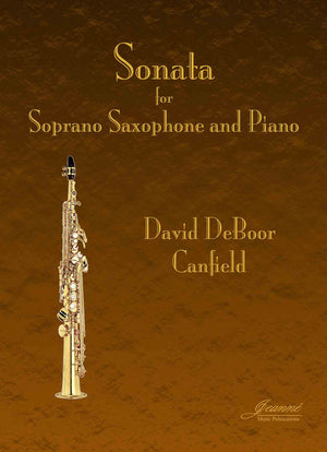 Canfield: Sonata for Soprano Saxophone and Piano