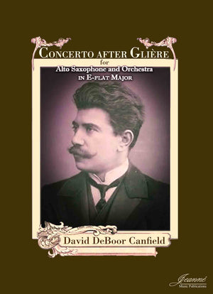 Canfield: Concerto after Gliere for Alto Saxophone and Orchestra [SCORE]