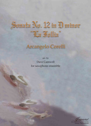 Corelli (Camwell): La Follia for saxophone ensemble