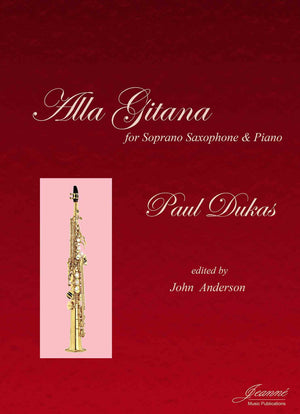 Dukas (Anderson): Alla Gitana for soprano saxophone and piano