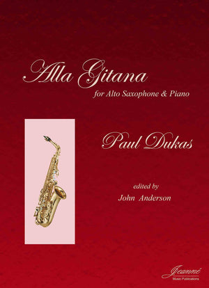 Dukas (Anderson): Alla Gitana for alto saxophone and piano