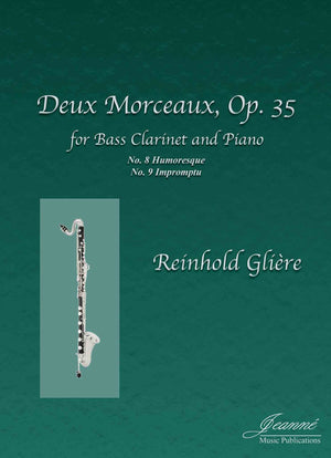 Gliere (Anderson): Deux Morceaux, op. 35 arr. for Bass Clarinet and Piano