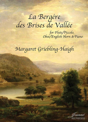 Griebling-Haigh: La Bergere des Brises de Vallee for Flute, Oboe, and Piano