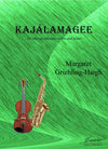 Griebling-Haigh: Kajalamagee for Alto Saxophone, Violin and Piano