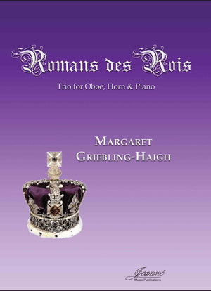 Griebling-Haigh: Romans des Rois for oboe, horn, and piano