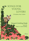 Griebling-Haigh: Songs for Young Lovers for Soprano, Oboe, and Piano