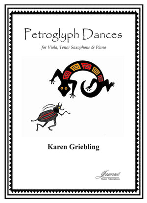 Griebling: Petroglyph Dances for Tenor Saxophone, Viola and Piano