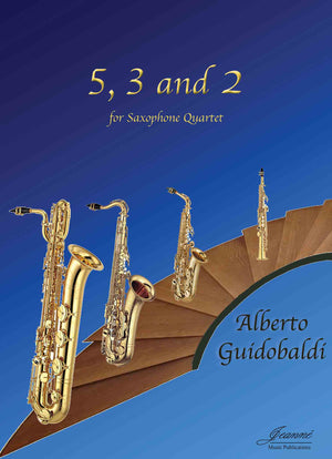 Guidobaldi: 5, 3 and 2 for Saxophone Quartet [SATB]