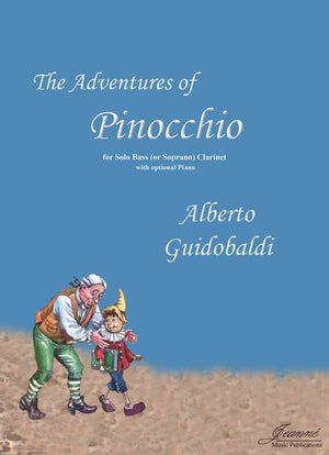 Guidobaldi: The Adventures of Pinocchio for bass or soprano clarinet with optional piano accomp.