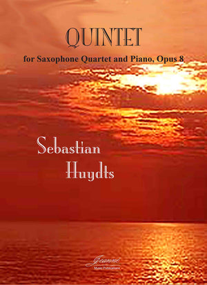 Huydts: Quintet for Saxophone Quartet and Piano