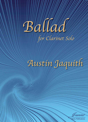 Jaquith: Ballad for Clarinet Solo