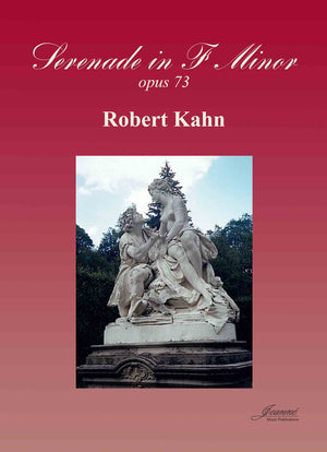 Kahn: Serenade in f minor, op. 73 for oboe or violin or clarinet, viola, and piano
