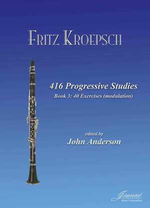 Kroepsch: 416 Progressive Studies for Clarinet, Book 3
