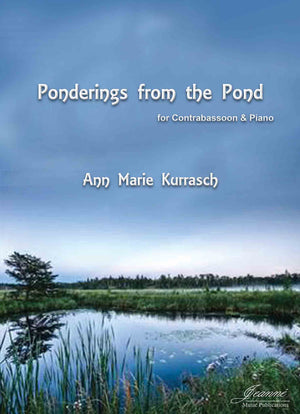 Kurrasch: Ponderings from the Pond for Contrabassoon and Piano