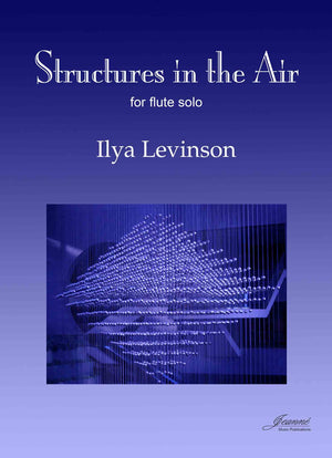Levinson: Structures in the Air for Flute