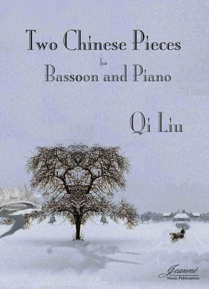 Liu, Qi: Two Chinese Pieces for Bassoon and Piano