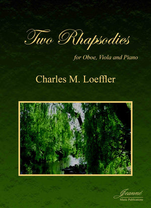 Loeffler: Two Rhapsodies for Oboe, Viola and Piano