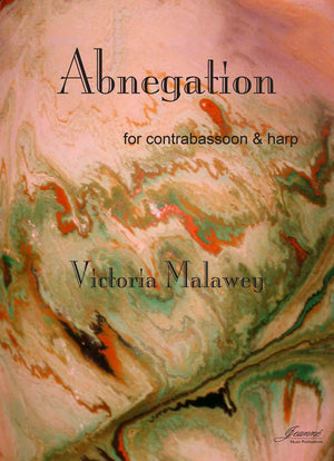 Malawey: Abnegation (contrabassoon and harp)