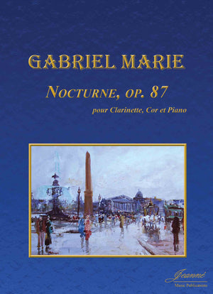 Marie: Nocturne, op. 87 for Clarinet, Horn, and Piano
