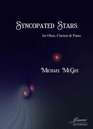 McGee: Syncopated Stars for Oboe, Clarinet and Piano