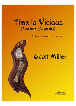 Miller, Scott: Time is Vicious for double reed quartet