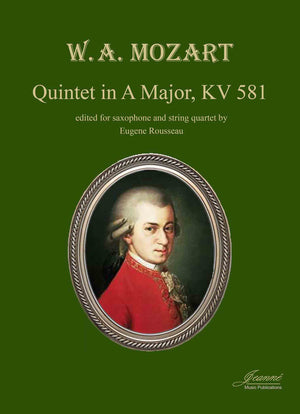 Mozart (Rousseau): Quintet in A Major, KV 581 for saxophone and string quartet (score)