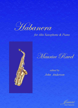 Ravel (Anderson): Habanera for Soprano Saxophone and Piano