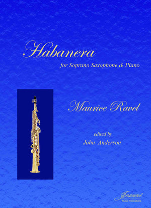 Ravel (Anderson): Habanera for Alto Saxophone and Piano