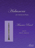 Ravel (Anderson): Habanera for Clarinet and Piano