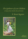 Register: The Gatherer of Lost Children for Soprano, Oboe, Violoncello, Piano and Percussion