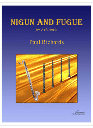 Richards: Nigun and Fugue for five clarinets