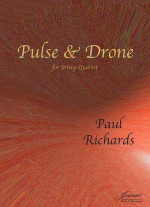 Richards: Pulse and Drone for String Quartet