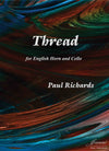 Richards: Thread for English Horn and Cello