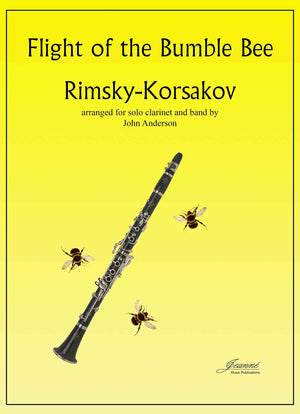 Rimsky-Korsakov and Anderson: Flight of the Bumble Bee for Solo Clarinet and Band