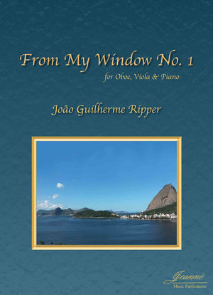 Ripper: From My Window No. 1 for Oboe, Viola and Piano