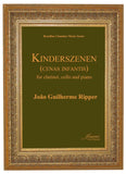 Ripper: Kinderszenen (Cenas Infantis) for clarinet, cello and piano