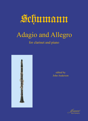 Schumann, R. (Anderson): Adagio and Allegro in A-flat, op. 70 (clarinet)